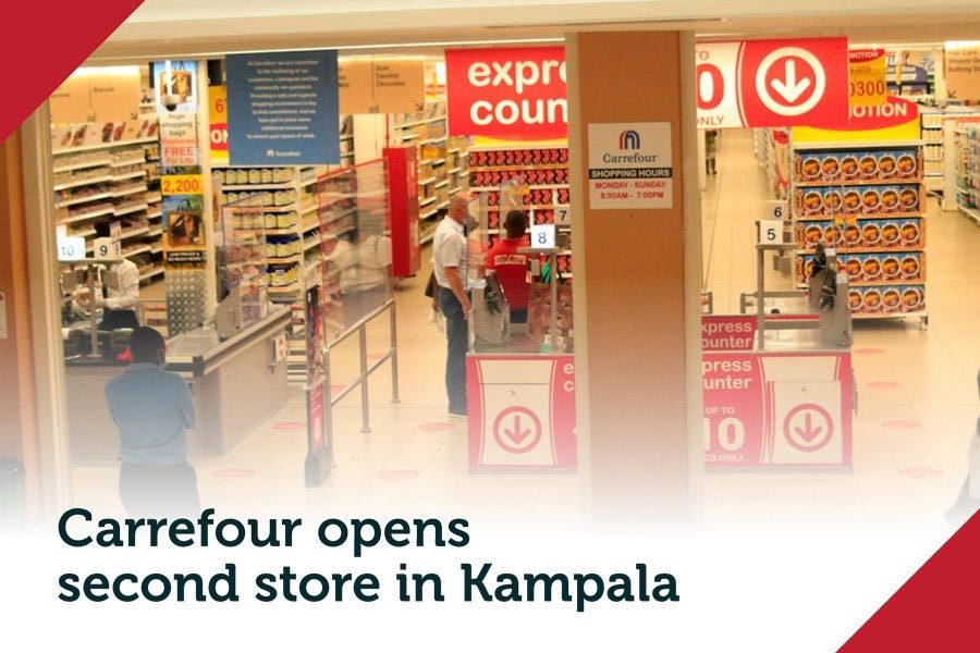 Carrefour opens second store in Kampala